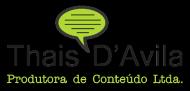 Thais DAvila Produtora de Conteúdo Assessoria de Imprensa